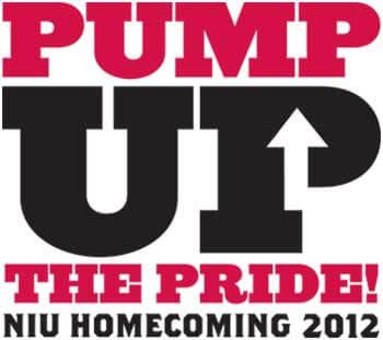 PUMP UP THE PRIDE! NIU HOMECOMING 2012