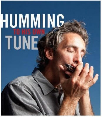 Humming to His Own Tune