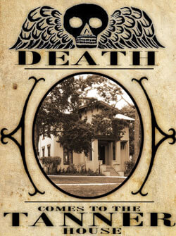 """Death Comes to the Tanner House"" poster"