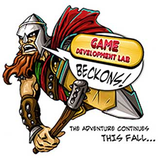 Game Develpment Lab beckons! The adventure continues this fall ...