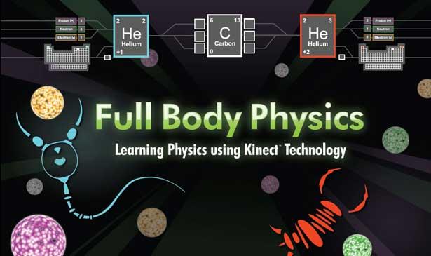 Full Body Physics: Learning Physics Using Kinect Technology