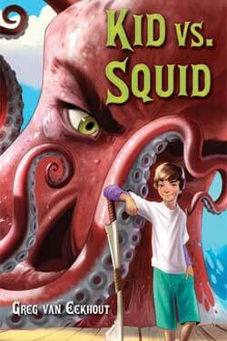 "Book cover of ""Kid vs. Squid"" by Greg van Eekhout"