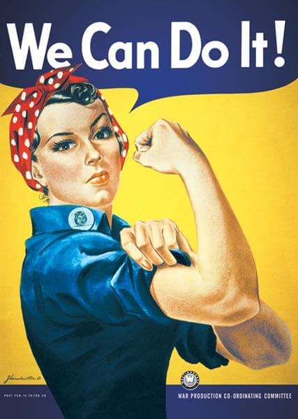 Rosie the Riveter: We Can Do It!