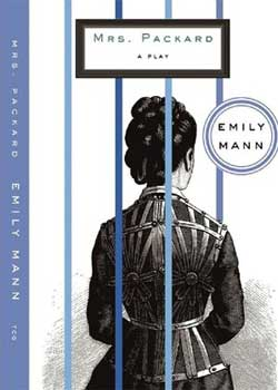 """Cover of """"Mrs. Packard"""" by Emily Mann"""