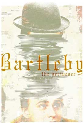 """Bartleby the Scrivener"" poster/Organic Theater Company"