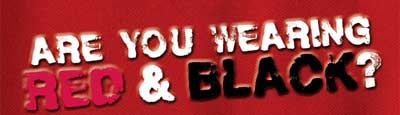 Are you wearing Red & Black?