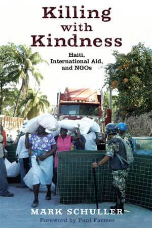 "Book cover of ""Killing with Kindness"" by Mark Schuller"