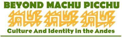 Beyond Machu Pichu