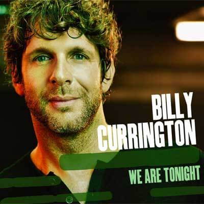 Billy Currington: We Are Tonight