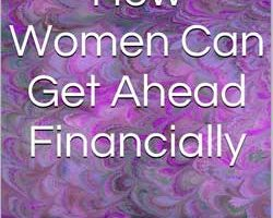 """Book cover of """"How Women Can Get Ahead Financially: Managing Money for Venus in a Mars World"""" by Pamela J. Farris"""