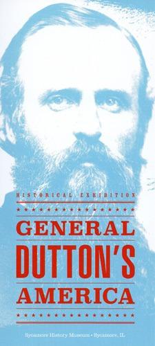 General Dutton's America