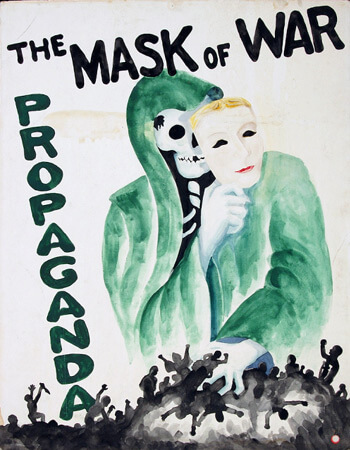 Poster: The Mask of War Propaganda
