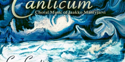 "Cor Cantiamo CD cover: ""Canticum: The Choral Music of Jaakko Mäntyjärvi"""