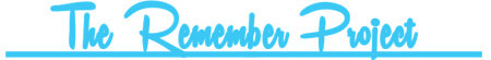 The Remember Project