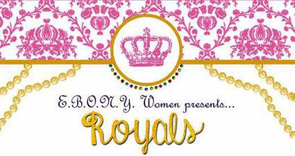 E.B.O.N.Y. Women Royals Week poster