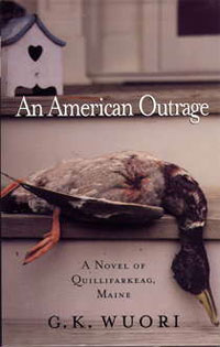 """Book cover of """"An American Outrage"""" by G.K. Wuori"""