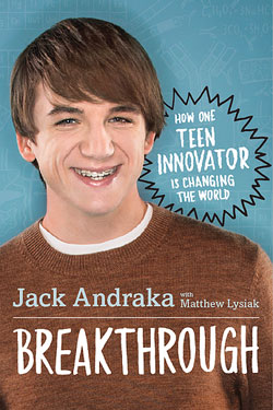 """Book cover of """"Breakthrough: How One Teen Innovator is Changing the World"""""""