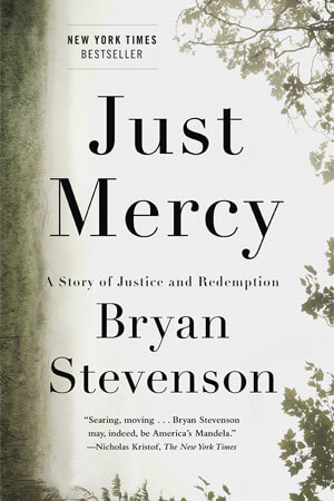 "Book cover of ""Just Mercy: A Story of Justice and Redemption"" by Bryan Stevenson"