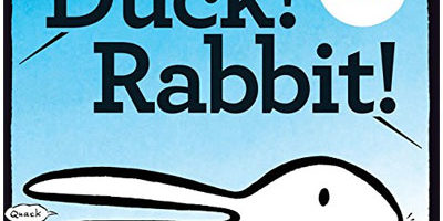 """Book cover of """"Duck! Rabbit!"""""""